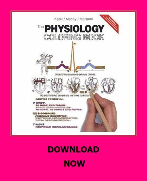 The Physiology Coloring Book 2nd Edition Physiology Coloring Books Anatomy Coloring Book