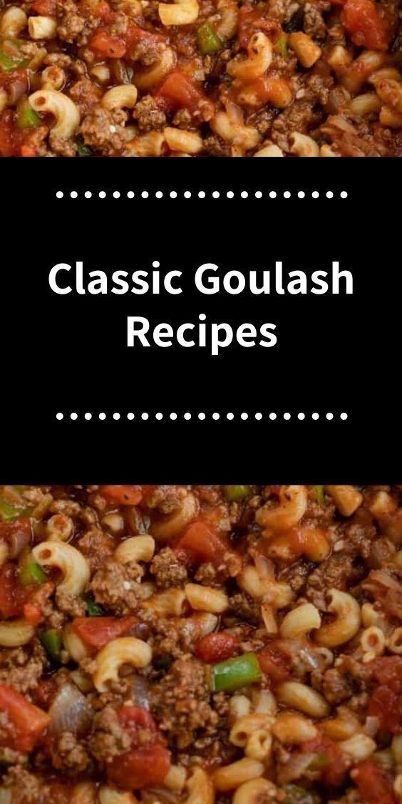 Classic Goulash Recipes