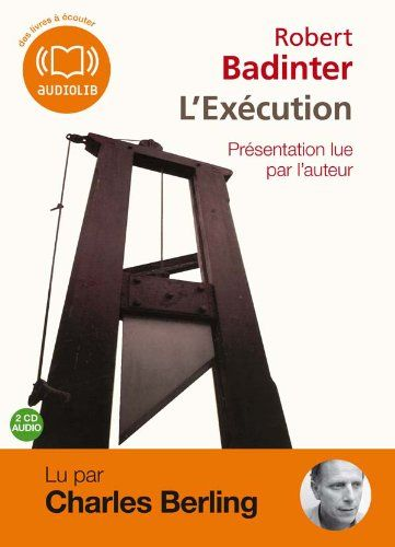 L'Exécution  (op) - Audio livre - 2CD AUDIO de Robert Badinter http://www.amazon.fr/dp/2356412026/ref=cm_sw_r_pi_dp_2ihsvb0XFFY30