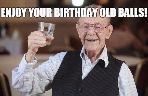 10 Old Man Birthday Meme Old Man Birthday Meme Old Man Birthday Birthday Memes For Men