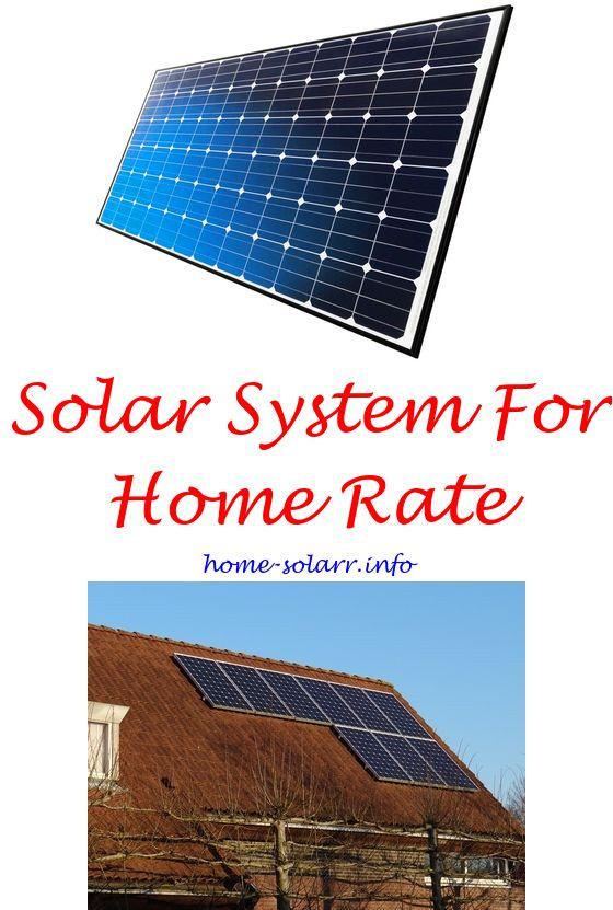 Home Solar Power System With Images Solar Power House Solar Panels Solar Heater Diy