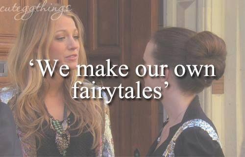 """""""Nós fazemos nosso próprio conto de fadas"""""""