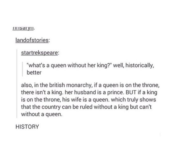 Technically it's because in the past kings were more important than queens, like in cards, so if there was a female ruler her husband could not be king otherwise he would be ranked higher than her.