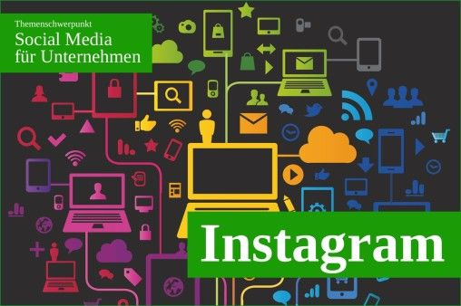 Instagram for Business. (Bild: © Julien Eichinger - Fotolia.com)