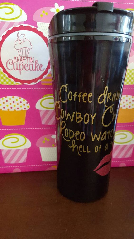 Check out this item in my Etsy shop https://www.etsy.com/listing/290332649/coffee-drinkin-cowboy-chasin-rodeo