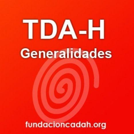 TDAH: Qué es el TDAH » Temáticas sobre TDA - TDAH o