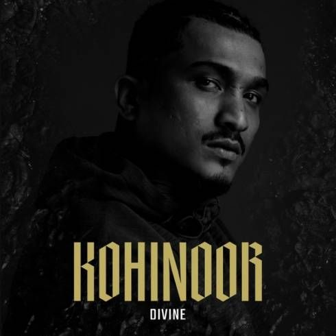 Download Album Divine Kohinoor 2019 Zip File Rap Albums