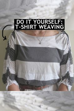 DIY T-Shirt Weaving- I like how this one came out.                                                                                                                                                      More