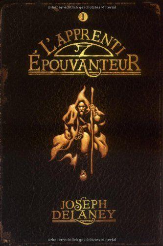 L'Epouvanteur, Tome 1 : L'apprenti-épouvanteur de Mr Joseph Delaney, http://www.amazon.fr/dp/2747017109/ref=cm_sw_r_pi_dp_PRqhrb0HME4PZ