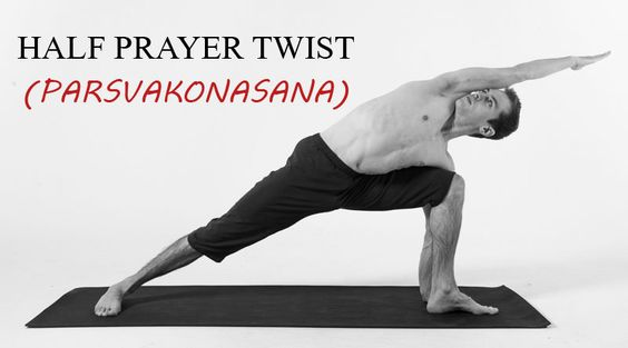 HALF PRAYER TWIST (PARSVAKONASANA)  http://goo.gl/O0t0VO