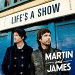 Albumcheck | Life's A Show von Martin and James