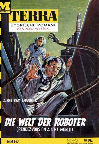Terra SF 263 Die Welt der Roboter   RENDEZVOUS ON A LOST WORLD A. Bertram Chandler  Titelbild 1. Auflage:  Johnny Bruck