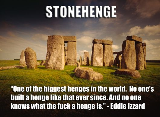 Eddie Izzard on Stonehenge