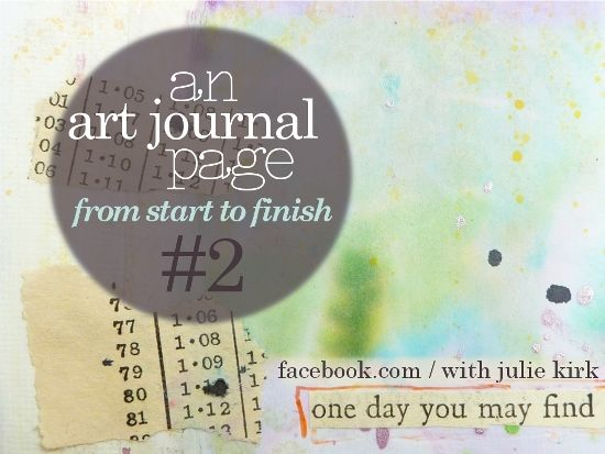An Art Journal page: from start-to-finish No.2. Step-by-step photos showing the process behind one of my journal pages.