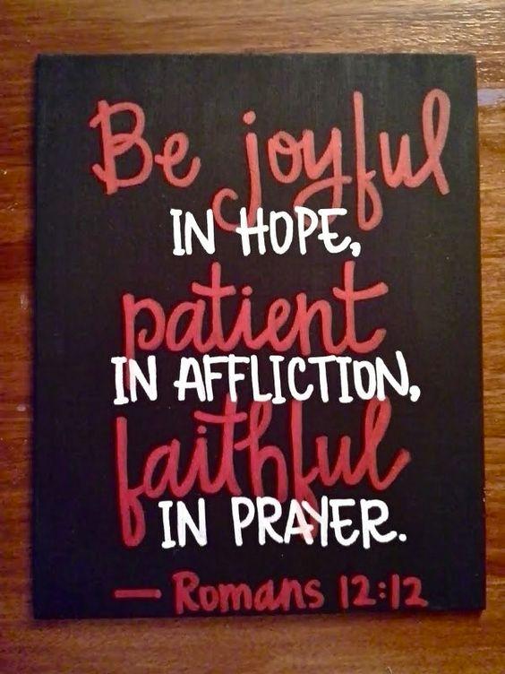 Romans 12:12❤.