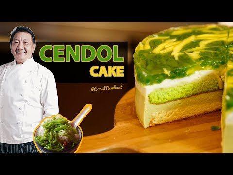 Es Atau Kue Cendol Cake Ala Yongki Gunawan Caramembuat Youtube Kue Resep Memasak