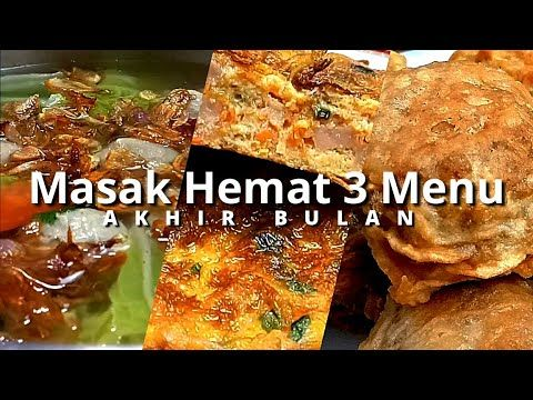 Menu Masakan Akhir Bulan Menu Masakan Rumahan Murah Meriah 5 Youtube Makanan Masakan Resep