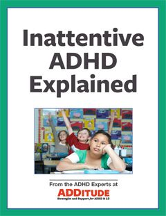 Inattentive ADHD can be mistaken for depression, anxiety, or a learning disorder — if it's diagnosed at all. Here's what you need to know about the quieter side of ADHD.