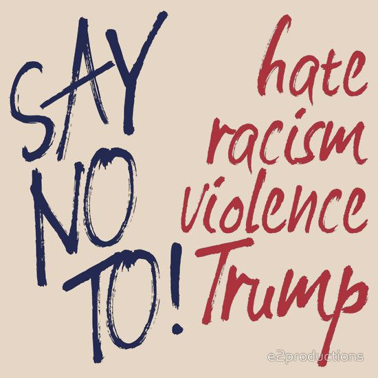 Image result for Say no to Trump