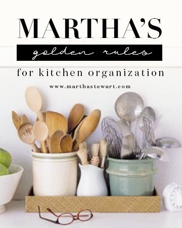 Martha's Golden Rules for Kitchen Organization | Martha Stewart Living - Store things where you use them. Pots and pans are best kept near the range or cooktop; mixing bowls near the countertop you use for food preparation; plates, glasses, and flatware near the dishwasher.