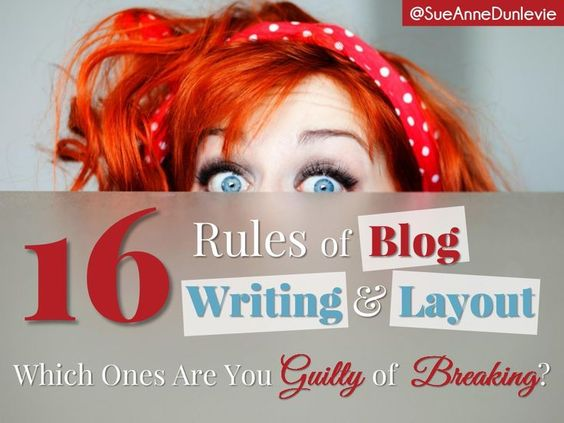 16 Rules For Blog Writing And Layout by Successful Blogging via slideshare