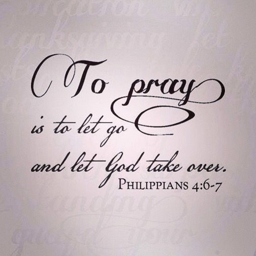 Pray: let go and let God