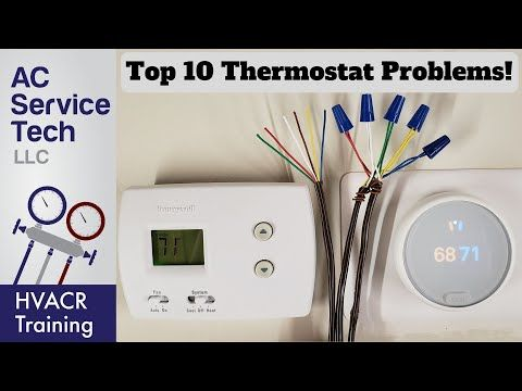 Top 10 Thermostat Related Problems Heat And Ac Youtube Hvac Training Thermostat Installation Tubing Cutter