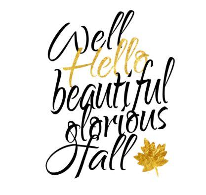 Good Well Hello Beautiful Glorious Fall Fall ~ Be Thankful U0026 Decorate! Pin.