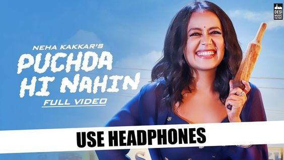 Neha Kakkar Puchda Hi Nahin 8d Audio Rohit Khandelwal Babbu Mani In 2020 Neha Kakkar Songs Bollywood Songs