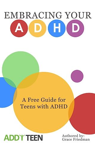 """Embracing your ADHD - Free Guide - Review: """"Grace Friedman 'tells it like it is' to be a teen with ADHD.  """" - Stephen P. Hinshaw Professor of Psychology, UC Berkeley. Repinned by SOS Inc. Resources pinterest.com/sostherapy/."""