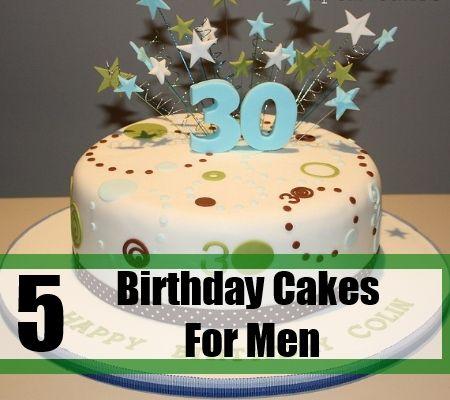 5 Top Birthday Cakes For Men Celebration Pinterest