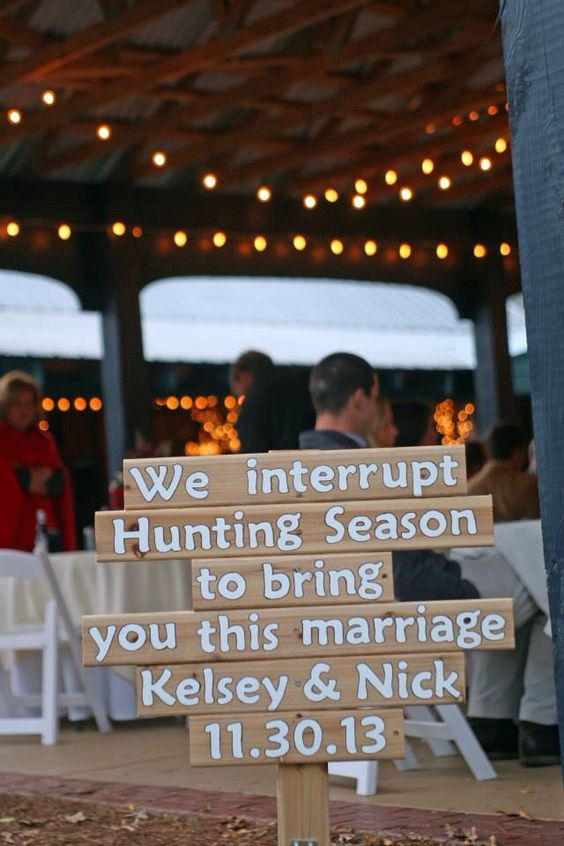 "Rustic Wedding - November Wedding - Blended Family - Wedding Photos - North Carolina Wedding - Warrenton, NC - Magnolia Manor Plantation Bed & Breakfast - rustic weddings sign - hunting season - wedding sign- ""we interrupt hunting season to bring you this marriage"""