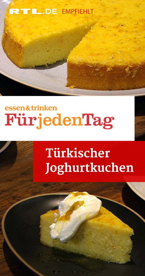 Turkischer Joghurtkuchen Das Rezept Aus Essen Trinken Fur Jeden Tag Joghurt Kuchen Essen Und Trinken Rezepte Essen Und Trinken