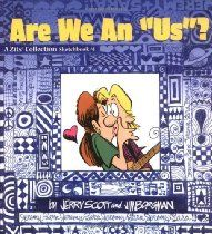 Are We an US? (A Zits Sketchbook Collection, No. 4) by Jim Borgman and Jerry Scott #Zits #GoComics