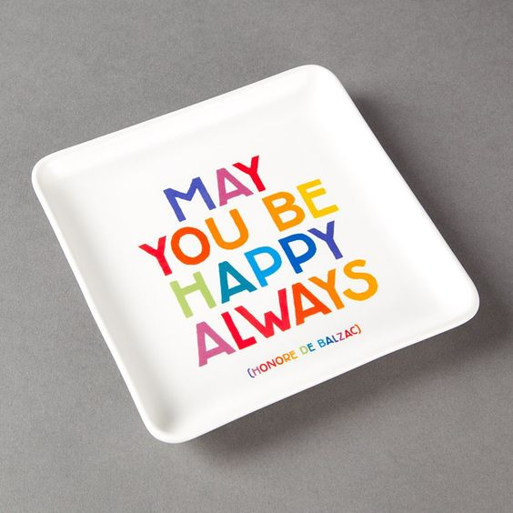 May you be happy Always - Trinket Dish $12.95 I preferred to put it on a stad so it will look like a little picture
