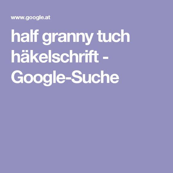 half granny tuch häkelschrift - Google-Suche