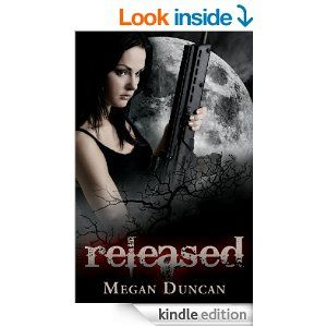 Amazon.com: Released, an Urban Dystopian (Agents of Evil Series, Book 1) eBook: Megan Duncan: Books