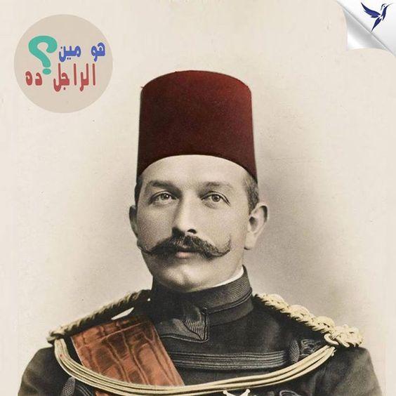 لخديوي __ __ __ بن محمد توفيق بن إسماعيلا خديوي مصر من 8 يناير 1892 إلى عزله في 19 ديسمبر 1914. وكان آخر خديوي لمصر والسودان.  #هو_مين_الراجل_ده ؟