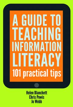 A Guide to Teaching Information Literacy 101: Practical Tips - Books / Professional Development - Books for Public Librarians - ALA Store