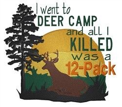 DEER CAMP- ALL I KILLED WAS A 12 PACK- 2 EMBROIDERED HAND TOWELS by Susan