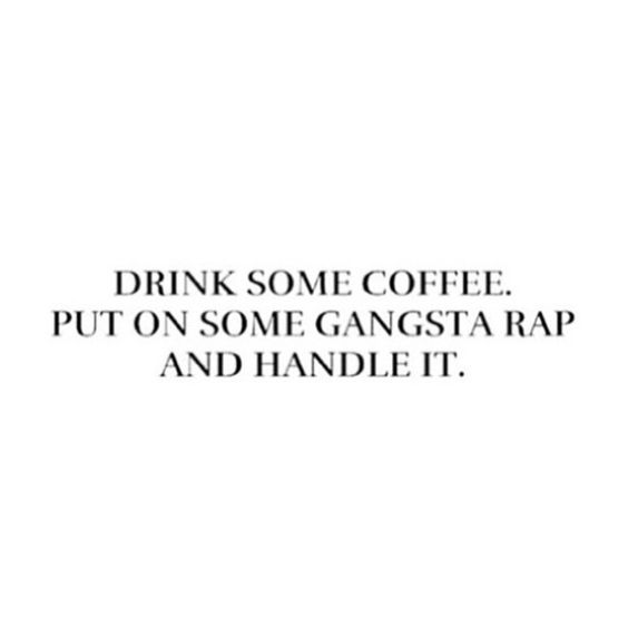Pretty sound advice for any situation! #mantra #livethelittlethings #coffeelover