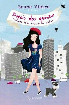 Bruna Vieira - Depois dos quinze