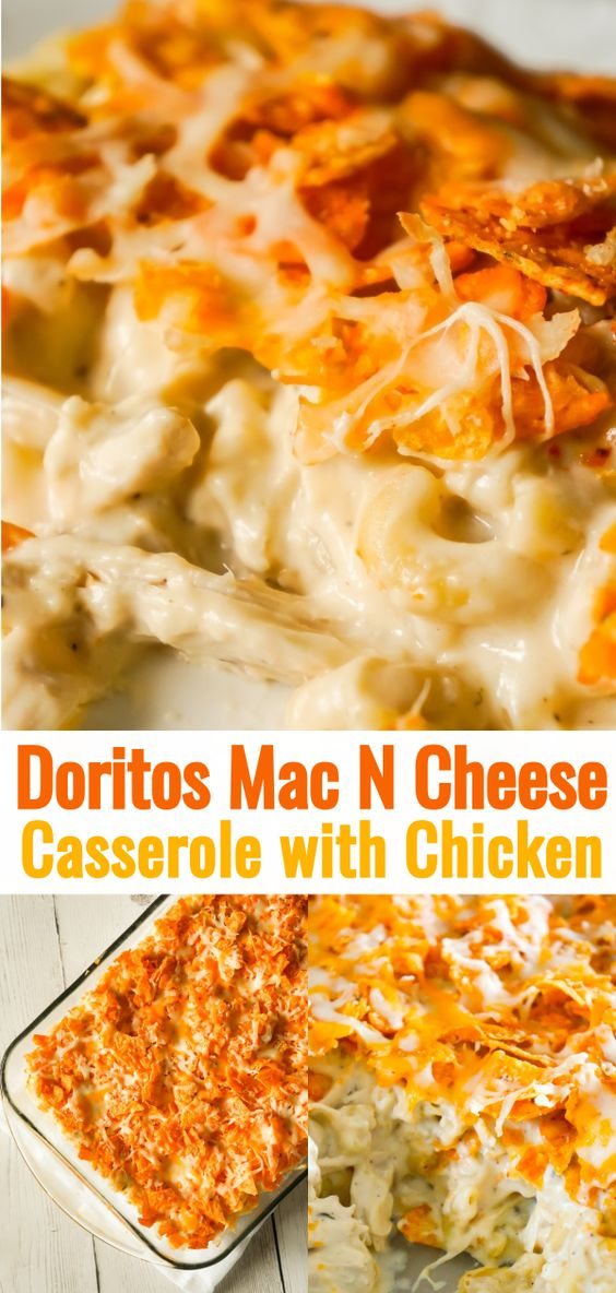 Doritos Mac and Cheese Casserole with Chicken