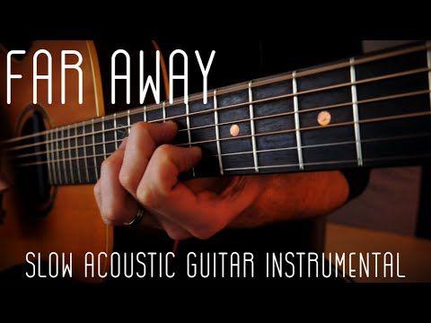 Far Away Slow Guitar Instrumental Original By Marco Cirillo Youtube Guitar The Originals Original Song