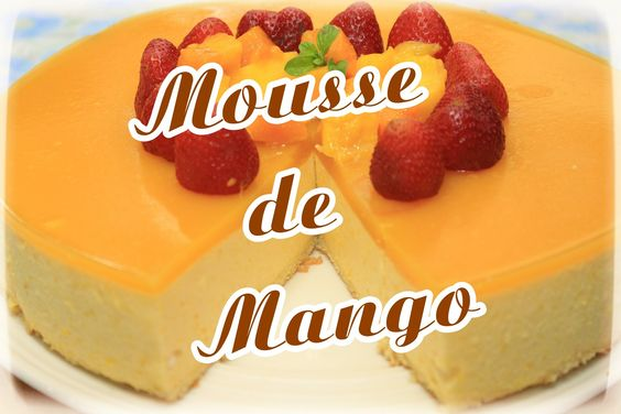 Como Preparar Mousse de Mango?! / Cositaz Ricaz