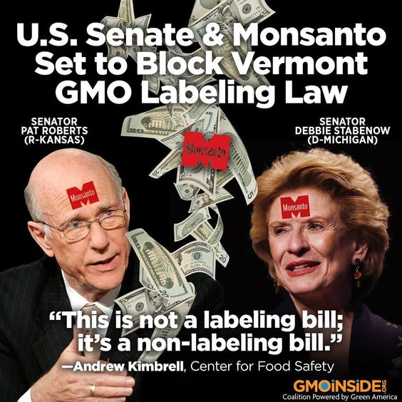 """STOP THE NEW DARK ACT: Senate Agriculture Committee Chairman Pat Roberts and Senate Democrat Debbie Stabenow craft a law that will stop the #Vermont #GMO labeling bill set to take effect on July 1st! The bill will allow USDA TWO years to come up with their labeling """"plan."""" Plus makes it ILLEGAL for food brands to label """"made with bio engineered foods """" thus allowing Kellogg's, General Mill's, Pepsi etc. to keep consumers in the dark. #huffpost"""