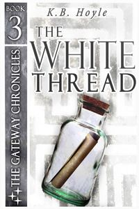 Ms. Book Queen: Blog Tour: The White Thread by K.B. Hoyle