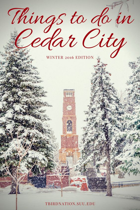 Though The Weather Outside Is Frightful There Is Still Plenty To Keep Your Days And Nights Full Of Advent With Images Cedar City Utah Cedar City Beautiful Places On Earth