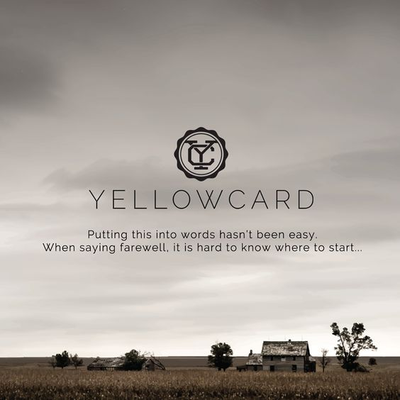 We have an important message we want to share with you all. Please go to our website - yellowcardrock.com