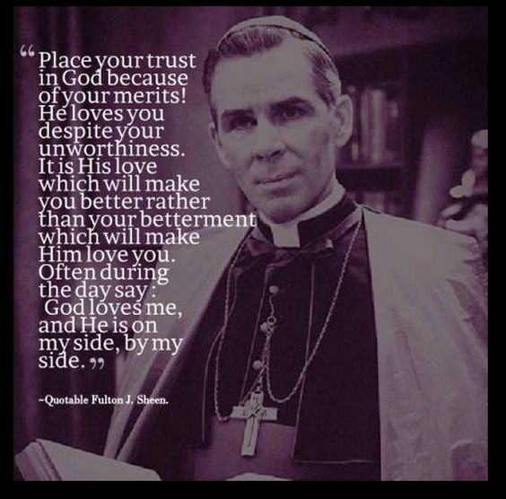 Fulton Sheen Quotes On Marriage: Fulton, Trust In God And Places On Pinterest